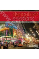 Купить - Музыка - Dancefloor Sessions. Mixed by Blake Jarrell