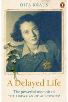 Купити - Книжки - A Delayed Life: The true story of the Librarian of Auschwitz