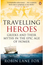 Купити - Книжки - Travelling Heroes. Greeks and their myths in the epic age of Homer