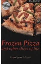 Купить - Книги - Frozen Pizza and other slices of life. Level 6 (+ 3 CD-ROM)
