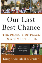 Купити - Книжки - Our Last Best Chance. The Pursuit of Peace in a Time of Peril
