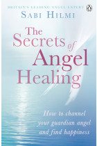 Купити - Книжки - The Secrets of Angel Healing