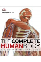 Купити - Книжки - The Complete Human Body: the Definitive Visual Guide