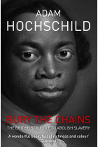 Купити - Книжки - Bury the Chains: The British Struggle to Abolish Slavery