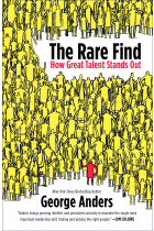 Купить - Книги - The Rare Find: Spotting Exceptional Talent Before Everyone Else