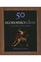 Купить - Книги - 50 Economics Ideas  You Really Need to Know