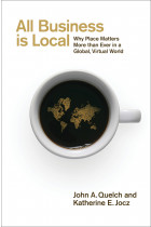 Купити - Книжки - All Business is Local: Why Place Matters More than Ever in a Global, Virtual World
