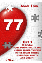 Купить - Электронные книги - Test 3 to reveal your compatibility and mutual understanding in the social sphere, education, health and wealth