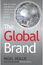 Купить - Книги - The Global Brand: How to Create and Develop Lasting Brand Value in the World Market
