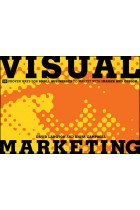 Купить - Книги - Visual Marketing: 99 Proven Ways for Small Businesses to Market with Images and Design