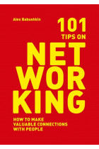 Купить - Электронные книги - 101 tips on networking. How to make valuable connections with people