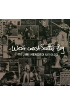 Купить - Музыка - Jimi Hendrix: West Coast Seattle Boy. The Jimi Hendrix Anthology