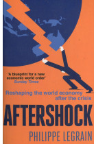Купити - Книжки - Aftershock: Reshaping the World Economy after the Crisis