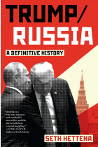Купити - Книжки - Trump / Russia: A Definitive History