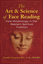 Купити - Книжки - The Art and Science of Face Reading: Face Morphology in the Western Spiritual Tradition