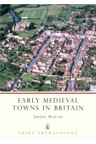 Купити - Книжки - Early Medieval Towns in Britain: c 700 to 1140