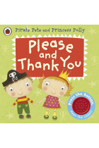Купить - Книги - Please and Thank You. A Pirate Pete and Princess Polly book