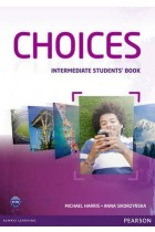 Купить - Книги - Choices Intermediate Students' Book