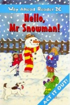 Купити - Книжки - Way Ahead Reader 2 C. Hello, Mr Snowman!