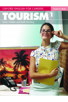 Купить - Книги - Oxford English for Careers: Tourism 1. Student's Book