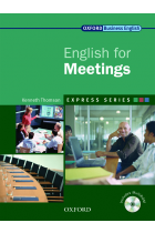 Купить - Книги - Oxford English for Meetings. Student's Book (+ CD-ROM)