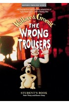 Купить - Книги - The Wrong Trousers. Student's Book