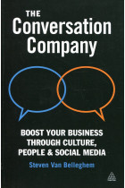 Купить - Книги - The Conversation Company: Boost Your Business Through Culture, People & Social Media