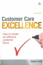 Купить - Книги - Customer Care Excellence: How to Create an Effective Customer Focus