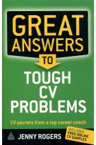 Купить - Книги - Great Answers to Tough CV Problems: CV Secrets from a Top Career Coach
