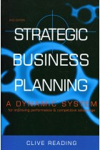 Купить - Книги - Strategic Business Planning: A Dynamic System for Improving Performance & Competitive Advantage