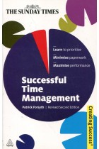 Купить - Книги - Successful Time Management: Learn to Priortise. Minimise Paperwork. Maximise Performance