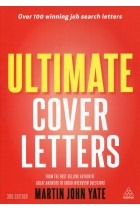 Купить - Книги - Ultimate Cover Letters: The Definitive Guide to Job Search Letters and Follow-up Strategies