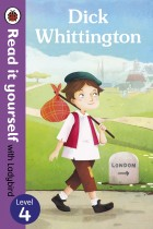 Купити - Книжки - Dick Whittington. Read it yourself with Ladybird: Level 4