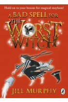 Купить - Книги - A Bad Spell for the Worst Witch