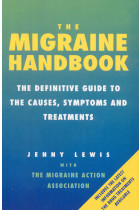 Купити - Книжки - The Migraine Handbook : The Definitive Guide to the Causes, Symptoms and Treatments