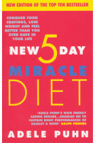 Купити - Книжки - The New 5 Day Miracle Diet: Conquer Food Cravings, Lose Weight and Feel Better Than You Ever Have in Your Life