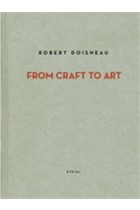 Купити - Книжки - Robert Doisneau. From Craft to Art