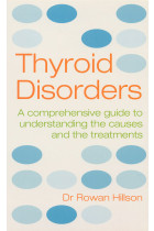 Купити - Книжки -  Thyroid Disorders: A Practical Guide to Understanding the Causes and the Treatments