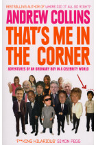 Купити - Книжки - That's Me in the Corner: Adventures of an ordinary boy in a celebrity world