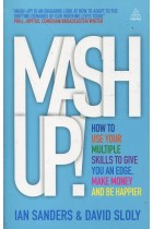 Купить - Книги - Mash-Up! How to Use Your Multiple Skills to Give You an Edge, Make Money and be Happier