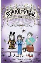 Купить - Книги - School of Fear: Class is Not Dismissed!