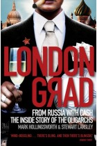 Купити - Книжки - Londongrad: From Russia with Cash. The Inside Story of the Oligarchs