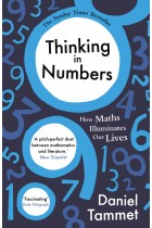 Купить - Книги - Thinking in Numbers: How Maths Illuminates Our Lives