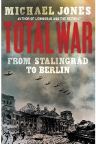 Купить - Книги - Total War: From Stalingrad to Berlin