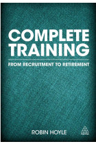 Купить - Книги - Complete Training: From Recruitment to Retirement