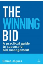 Купить - Книги - The Winning Bid: A Practical Guide to Successful Bid Management