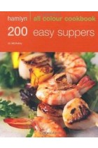 Купить - Книги - Hamlyn All Colour Cookbook 200 Easy Suppers: Over 200 Delicious Recipes and Ideas