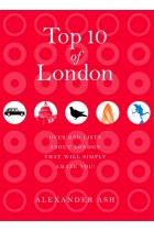 Купить - Книги - Top 10 of London: 250 Lists About London That Will Simply Amaze You!
