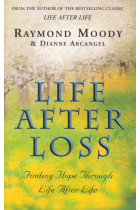 Купить - Книги - Life After Loss : Finding Hope Through Life After Life