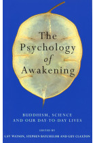 Купить - Книги - The Psychology Of Awakening: Buddhism, Science and Our Day-to-Day Lives